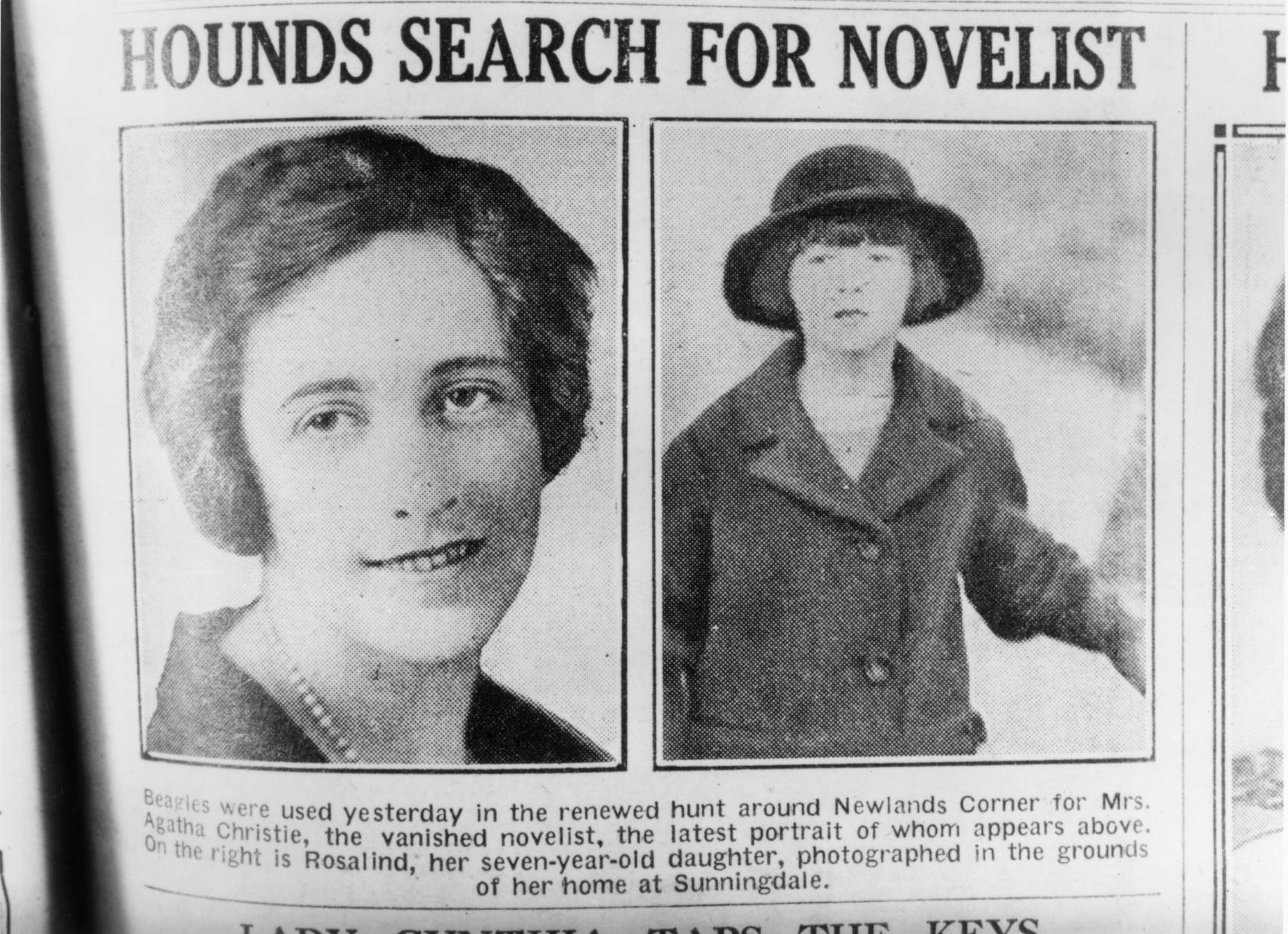 1926:  English crime writer Agatha Christie (1890 - 1976) and her daughter, Rosalind, (right), are featured in a newspaper article reporting the mysterious disappearance of the novelist.  (Photo by Hulton Archive/Getty Images)