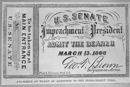 A facsimile of a ticket used during the impeachment trial of Andrew Johnson, shown in Washington on Feb. 15, 1974. (AP Photo/Charles Tasnadi)