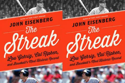 Baseball's iron men: John Eisenberg compares Cal & Lou in 'The Streak'