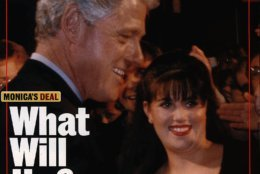 The cover of the August 10, 1998 issue of Newsweek magazine shows President Clinton and Monica Lewinsky at an October 1996 fundraiser in Washington D.C. With pressure growing for President Clinton to explain his relationship with  Lewinsky, the White House Monday, Aug. 3, 1998, decided to go to the Supreme Court seeking to block testimony by presidential confidant Bruce Lindsey. (AP Photo/Newsweek)