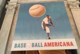 """The Library of Congress's """"Baseball Americana"""" exhibition opens Friday, a couple weeks before the MLB All-Star Game comes to Washington. (WTOP/Noah Frank)"""