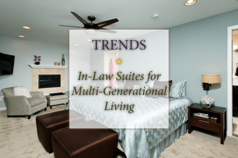 Trends: In-law suites for multi-generational living
