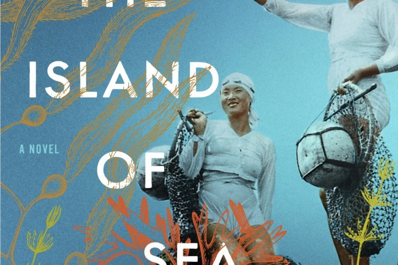 This Cover Image Released By Scribner Shows The Island Of Sea Women A Novel Lisa See Via AP