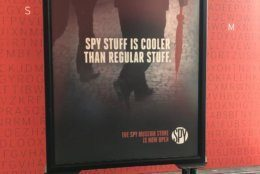 """""""Spy stuff is cooler than regular stuff,"""" says a sign at the new spy museum in D.C."""