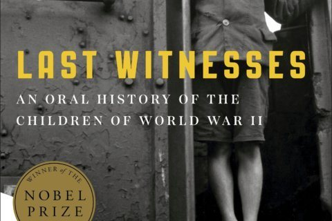 Review: 'Last Witnesses' offers children's memories of WWII