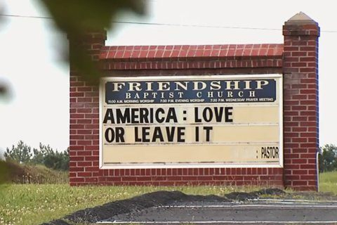 "Church sign in Virginia says ""America: Love or Leave It."""
