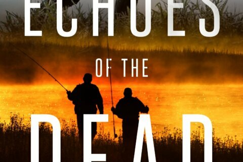 Review: 'Echoes of the Dead' is a fast-paced thriller
