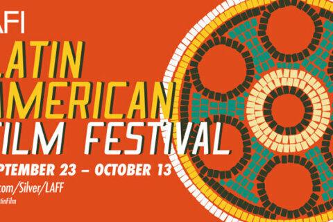 AFI Silver Theatre in Silver Spring kicks off 32nd annual Latin American Film Festival